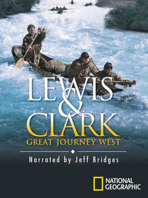 picture of lewis and clark great journey west movie cover.